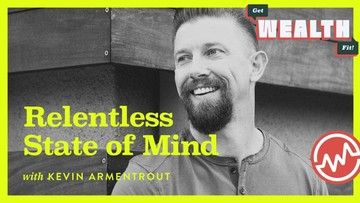 Kevin Armentrout: Relentless State of Mind