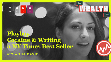 Anna David: Playboy, Cocaine & Writing a NY Times Best Seller