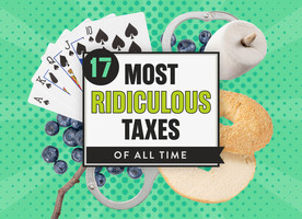 17 Most Ridiculous Taxes of All Time in the United States