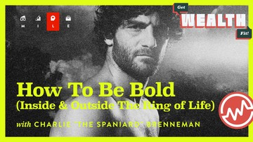 """Charlie """"The Spaniard"""" Brenneman: How To Be Bold (Inside & Outside The Ring of Life)"""
