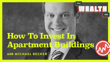 Michael Becker: How To Invest In Apartment Buildings