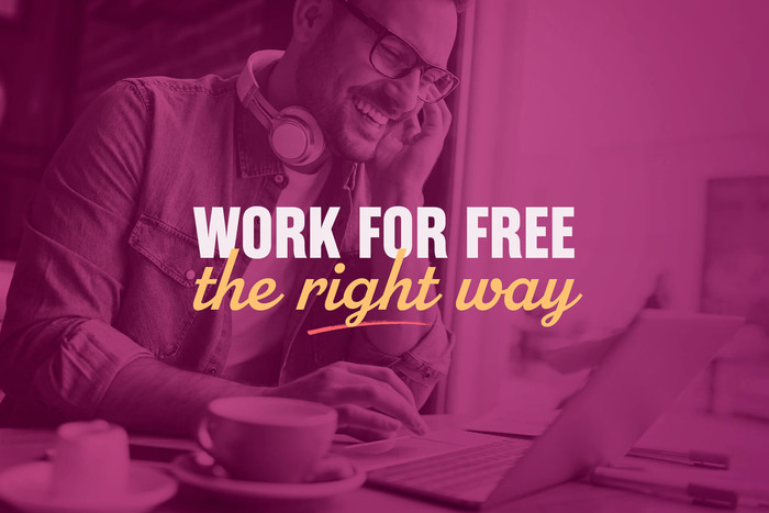 When you should work for free
