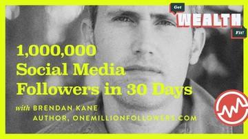 Brendan Kane: 1,000,000 Social Media Followers in 30 Days