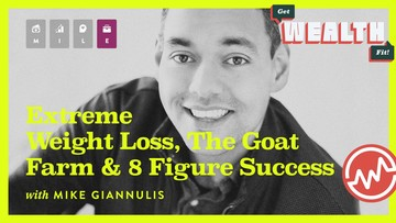 Mike Giannulis: Extreme Weight Loss, The Goat Farm And Eight-Figure Success