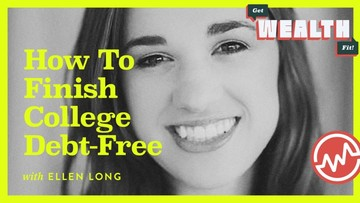 Ellen Long: How To Finish College Debt-Free