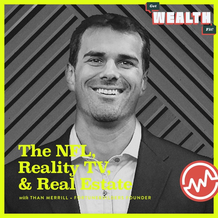 episode-Than Merrill, FortuneBuilders Founder: The NFL, Reality TV, & Real Estate