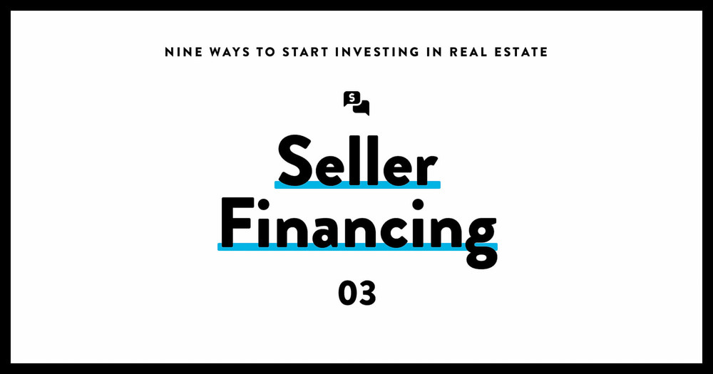 Invest in real estate 03 seller financing
