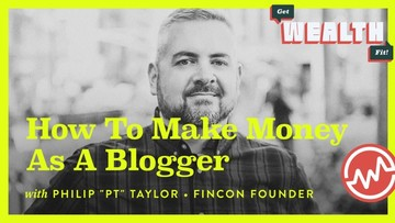 """Philip """"PT"""" Taylor, FinCon Founder: How To Make Money as a Blogger"""