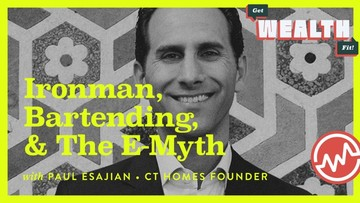 Paul Esajian, CT Homes Founder: Ironman, Bartending, & The E-Myth