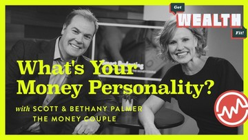 Scott & Bethany Palmer: What's Your Money Personality?
