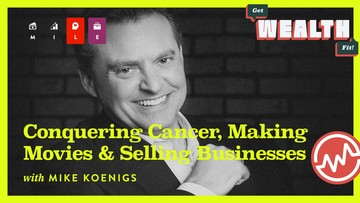 Mike Koenigs: Conquering Cancer, Making Movies & Selling Businesses
