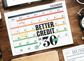 Calendar showing timeline for improving your credit score in 30 days