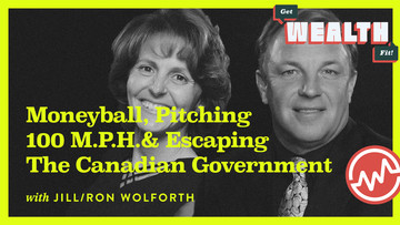 Jill & Ron Wolforth: Moneyball, Pitching 100 M.P.H. & Escaping The Canadian Government