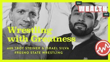 Troy Steiner & Israel Silva: Wrestling with Greatness