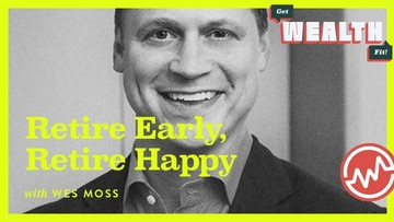 Wes Moss: Retire Early, Retire Happy