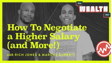 Rich Jones & Marcus Garrett: How To Negotiate a Higher Salary (and More!)