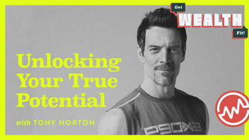Tony Horton: Unlocking Your True Potential