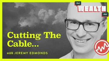 Jeremy Edmonds: Cutting The Cable…