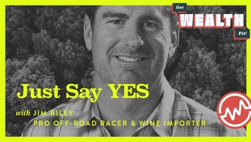 Jim Riley, Professional Off Road Racer, Spartan & Wine Importer: Just Say YES