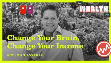 John Assaraf: Change Your Brain, Change Your Income