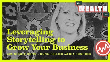 Nicole Dunn: Leveraging Storytelling to Grow Your Business
