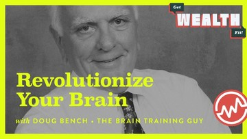 Doug Bench, The Brain Training Guy: Revolutionize Your Brain