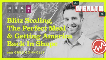 Greg Connolly: Blitz Scaling, The Perfect Meal & Getting America Back In Shape