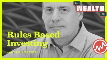 Tim Fortier: Rules-Based Investing