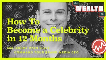 Jeremy Ryan Slate: How To Become a Celebrity in 12 Months