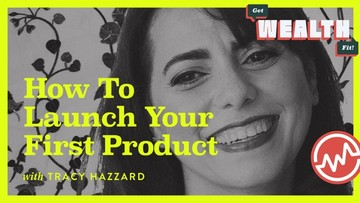 Tracy Leigh Hazzard: How To Launch Your First Product