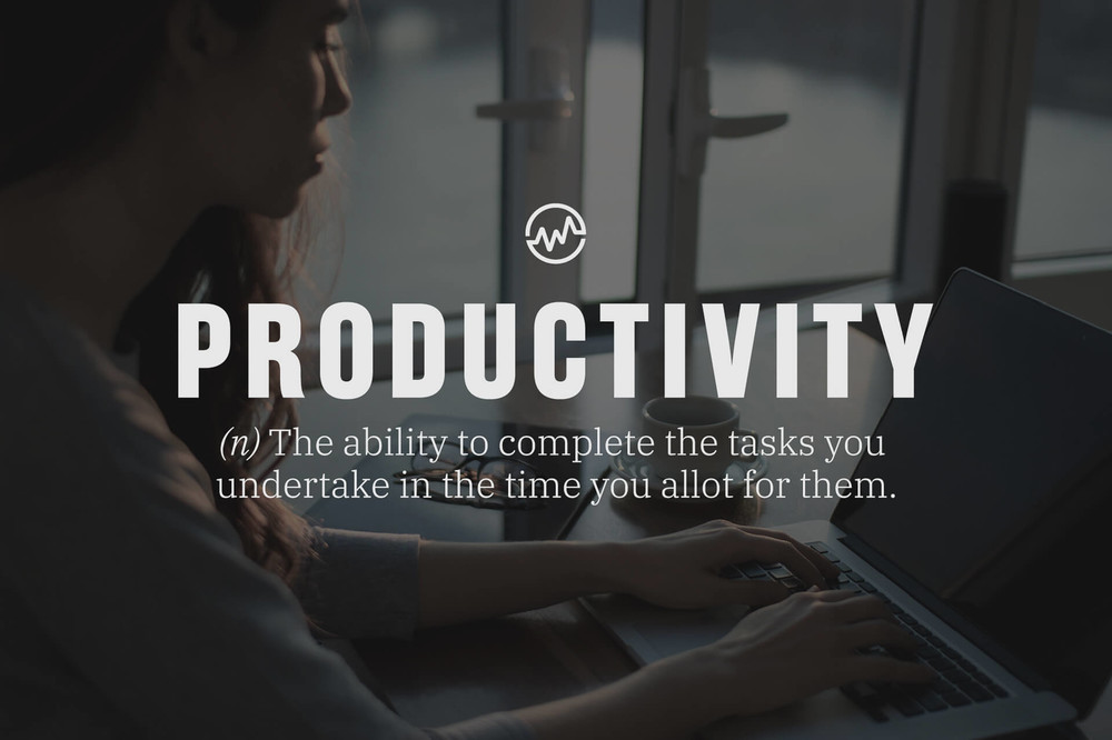 Productivity is the ability to complete the tasks you undertake in the time you allot for them.